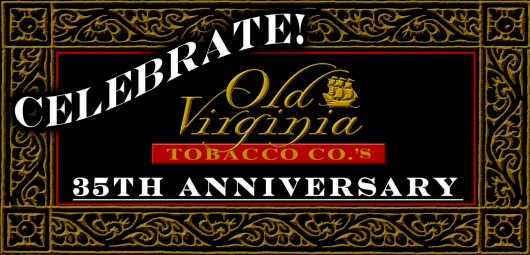 Old Virginia Tobacco Company celebrates 35 years in business!